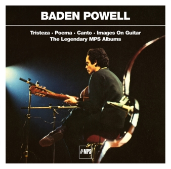 Baden Powell • Tristeza/Poema/Canto/Images On Guitar