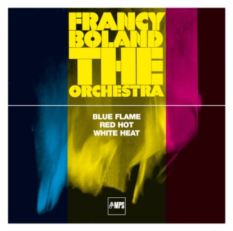 Francy Boland & The Orchestra • Blue Flame/Red Hot/White Heat