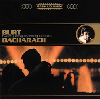 Burt Bacharach: Easy Loungin'
