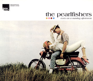 The Pearlfishers: Even On A Sunday Afternoon