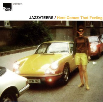 Jazzateers: Here Comes That Feeling
