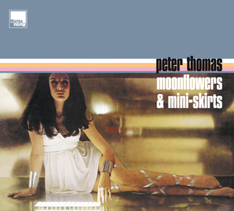 Peter Thomas: Moonflowers & Mini-Skirts