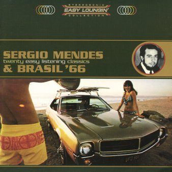 Sergio Mendes & Brasil '66: Easy Loungin'